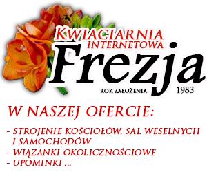 FHUP MIREX Kwiaciarnia FREZJA S.M. Mańkowski Plac Wolności 37 11 - 130 ORNETA email: biuro@kup-kwiaty.pl