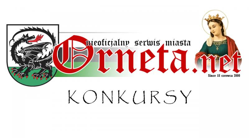 Orneta.net - Nieoficjalny serwis miasta - konkursy